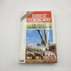 Libros de segunda mano: LAS VERDES COLINAS DE AFRICA. ERNEST HEMINGWAY. 1986. LUIS DE CARALT. 297 PAGS.. Lote 295752863