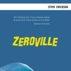 Libros de segunda mano: ZEROVILLE. STEVE ERICKSON.-NUEVO. Lote 296635193