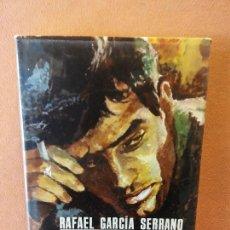Libros de segunda mano: LOS OJOS PERDIDOS. RAFAEL GARCIA SERRANO. EDITORIAL PLANETA.. Lote 296785508