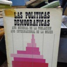 Libros de segunda mano: LAS POLÍTICAS DEMOGRÁFICAS, MANUEL FERRER. L.4364-970. Lote 296854938