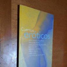 Libros de segunda mano: CUENTOS ERÓTICOS. JUAN MANUEL DE PRADA. MERCEDES ABAD. JOSE LUIS GIMÉNEZ-FRONTÍN. BUEN ESTADO. Lote 296911098