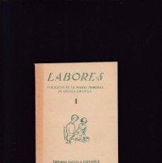 Libros de segunda mano: LABORES - I - EDITORIAL ESCUELA ESPAÑOLA / MADRID. Lote 297029543