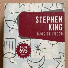 Libros de segunda mano: OJOS DE FUEGO. STEPHEN KING. Lote 297031878
