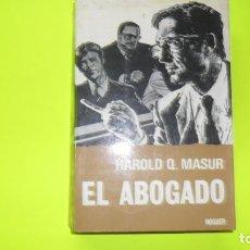 Libros de segunda mano: EL ABOGADO, HAROLD Q. MASUR, ED. NOGUER, TAPA BLANDA. Lote 297064108