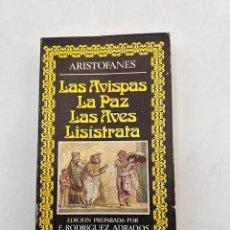 Libros de segunda mano: LAS AVISPAS. LA PAZ. LAS AVES. LISISTRATA. ARISTOFANES. ED. DE F. RODRIGUEZ. EDITORA NACIONAL.1975. Lote 297152603