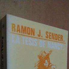 Libros de segunda mano: LA TESIS DE NANCY. RAMÓN J. SENDER. MAGISTERIO ESPAÑOL, 1995.. Lote 297178373