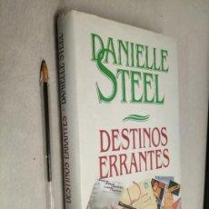 Libros de segunda mano: DESTINOS ERRANTES / DANIELLE STEEL / CÍRCULO DE LECTORES. Lote 297178683