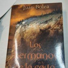 Libros de segunda mano: LOS HERMANOS DE LA COSTA - JUAN BOLEA. Lote 297178803