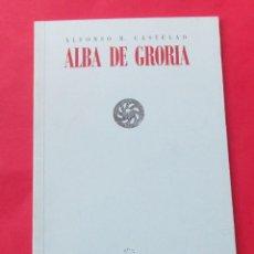 Libros de segunda mano: ´ALBA DE GRORIA´. ALFONSO R. CASTELAO. GALAXIA 1999. 30 PÁGINAS.. Lote 297178983