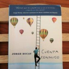 Libros de segunda mano: CUENTA CONMIGO JORGE BUCAY. Lote 297179108