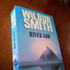 Libros de segunda mano: LIBRO RIVER GOD. WILBUR SMITH. MACMILLAN LONDON. EN INGLÉS. 1993.. Lote 297179268