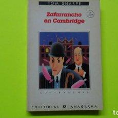 Libros de segunda mano: ZAFARRANCHO EN CAMBRIDGE, TOM SHARPE, ED. ANAGRAMA, TAPA BLANDA. Lote 297280273