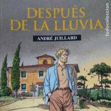 Libros de segunda mano: DESPUÉS DE LA LLUVIA, ANDRÉ JUILLARD. 1998. CO-672. Lote 297345493