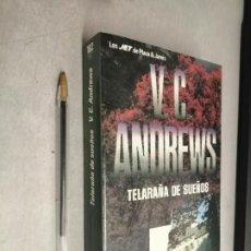 Libros de segunda mano: TELARAÑA DE SUEÑOS / V. C. ANDREWS / PLAZA & JANÉS BOLSILLO 1992. Lote 297351528