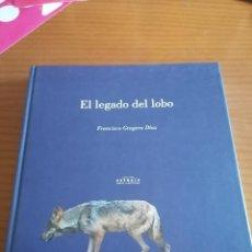Libros de segunda mano: EL LEGADO DEL LOBO DE FRANCISCO GRAGERA. Lote 297352328