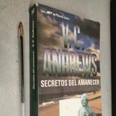 Libros de segunda mano: SECRETOS DEL AMANECER / V. C. ANDREWS / PLAZA & JANÉS BOLSILLO 1992. Lote 297352343