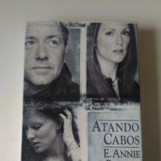 Libros de segunda mano: ATANDO CABOS/E. ANNIE PROULX. Lote 297353418