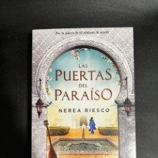 Libros de segunda mano: LAS PUERTAS DEL PARAÍSO. NEREA RIESCO. EDITORIAL GRIJALBO. BARCELONA, 2015. Lote 297384943