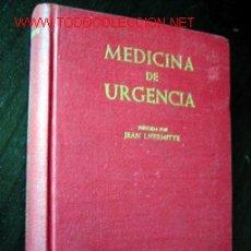 Libros de segunda mano: MEDICINA DE URGENCIA. DIRIGIDA POR JEAN LHERMITTE. Lote 19606880