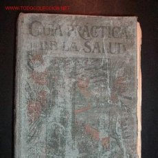 Libros de segunda mano: GUIA PRACTICA DE LA SALUD POR FEDERICO M. ROSSITER,SEXTA EDICION CASTELLANA.EDITORIAL ESPAÑOLA. Lote 15370232