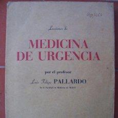 Libros de segunda mano: LECCIONES DE MEDICINA DE URGENCIA, MADRID, 1949. Lote 14740222