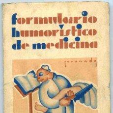 Libros de segunda mano: FORMULARIO HUMORISTICO DE MEDICINA, FELIX HERCE. Lote 4633487