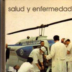 Libros de segunda mano: BIBLIOTECA SALVAT DE GRANDES TEMAS Nº93 SALUD Y ENFERMEDAD. Lote 24419152