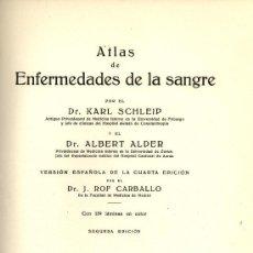 Libros de segunda mano: ATLAS DE ENFERMEDADES DE LA SANGRE - SCHLEIP Y ALDER - VERSION DE ROF CARBALLO - 1952 - 139 LAMINAS. Lote 27491880