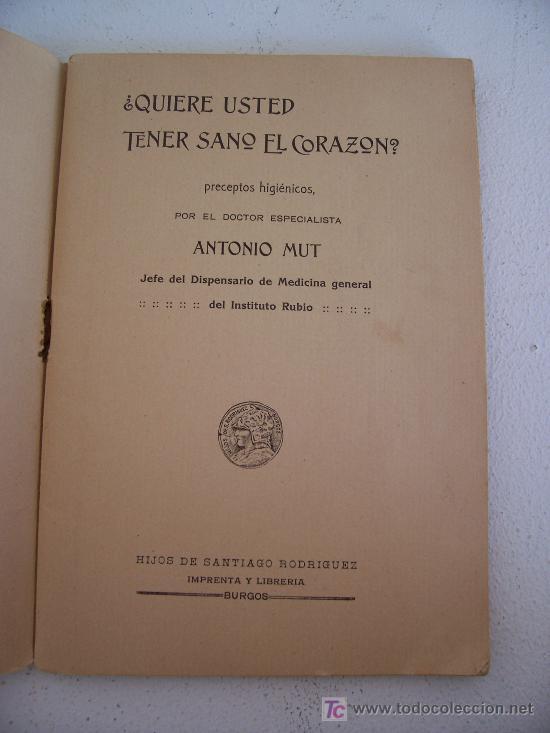 Libros de segunda mano: biblioteca popular de medicina y higiene: quiere usted tener sano el corazon? dr antonio mut - Foto 2 - 20805835