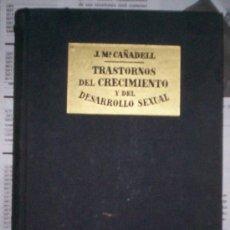Libros de segunda mano: TRASTORNOS DE CRECIMIENTO Y DEL DESARROLLO SEXUAL – 1ª ED. (1949) VER ÍNDICE. Lote 25674993