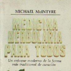 Libros de segunda mano: MEDICINA HERBOLARIA PARA TODOS. ENFOQUE MODERNO FORMA TRADICIONAL CURACION (NA-18). Lote 211475554