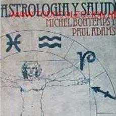 Libros de segunda mano: ASTROLOGIA Y SALUD. Lote 13928265
