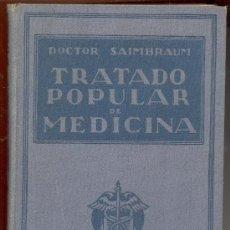 Libros de segunda mano: TRATADO POPULAR DE MEDICINA DORCTOR SAIMBRAUM. ANATOMIA FISIOLOGIA HIGIENE TERAPEUTICA. Lote 10658266