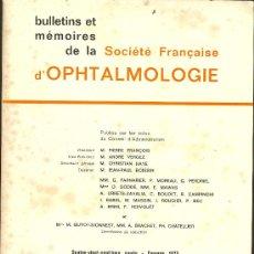 Libros de segunda mano: MEDICINA. SOCIETE FRANCAISE D'OPHTHALMOLOGIE 1975. MASSON % CIE. 1976. Lote 12539200