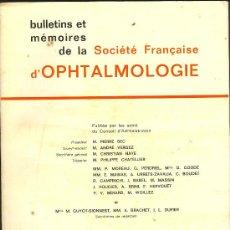 Libros de segunda mano: MEDICINA. SOCIETE FRANCAISE D'OPHTHALMOLOGIE 1976. MASSON % CIE. 1977. Lote 12539201
