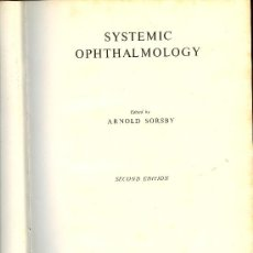 Libros de segunda mano: MEDICINA. SYSTEMIC OPHTHALMOLOGY BY A. SORSBY. 2ªED. BUTTERWORTH % CO. 1958. Lote 12539204