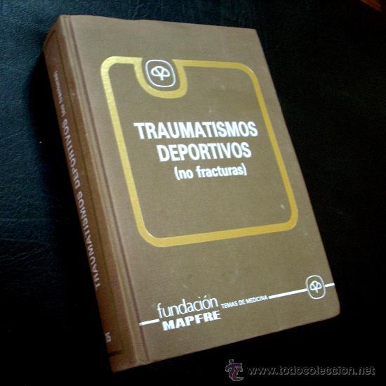 LOTE LIBRO MEDICINA DEPORTIVA. TRAUMATISMOS DEPORTIVOS. MAPFRE 580 PAG. TRATAMIENTOS ILUST (Libros de Segunda Mano - Ciencias, Manuales y Oficios - Medicina, Farmacia y Salud)