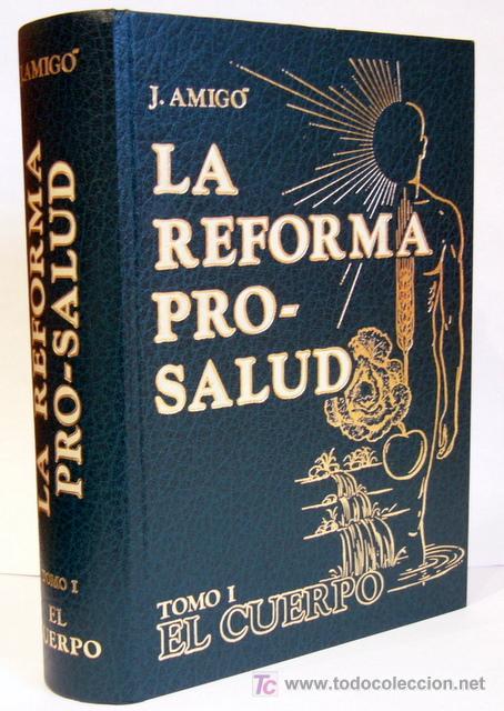 LA REFORMA PRO-SALUD - JOAN AMIGO BARBA - MEDICINA NATURAL ORIENTADA POR LOS PRINCIPIOS BIBLICOS (Libros de Segunda Mano - Ciencias, Manuales y Oficios - Medicina, Farmacia y Salud)