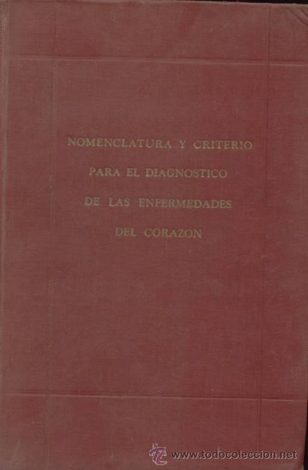 NOMENCLATURA Y CRITERIO PARA EL DIAGNÓSTICO DE LAS ENFERMEDADES DEL CORAZÓN / 1946 (Libros de Segunda Mano - Ciencias, Manuales y Oficios - Medicina, Farmacia y Salud)