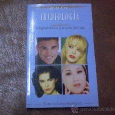 Libros de segunda mano: IRIDIOLOGIA.- DIAGNOSTICO A TRAVES DEL IRIS. Lote 26054713