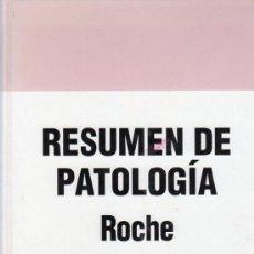 Libros de segunda mano: RESUMEN DE PATOLOGIA. ROCHE.. Lote 20242034