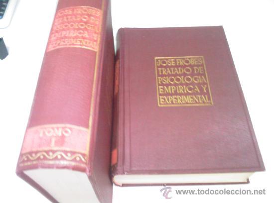 TRATADO DE PSICOLOGIA EMPIRICA Y EXPERIMENTAL - 2 TOMOS 1944 - JOSE FROBES (Libros de Segunda Mano - Ciencias, Manuales y Oficios - Medicina, Farmacia y Salud)