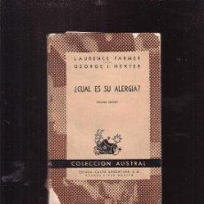 Libros de segunda mano: AUSTRAL Nº 1137 ¿ CUAL ES SU ALERGIA ? /POR: LAURENCE FARMER, GEORGE J. HEXTER. Lote 20433752