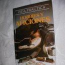Libros de segunda mano: VIDA PRACTICA - HOBBY Y AFICIONES DE SUSAETA - ENVIO GRATIS A ESPAÑA. Lote 20996811