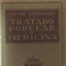 Libros de segunda mano: TRATADO POPULAR DE ALIMENTACION. ANATOMIA-FISIOLOGIA-HIGIENE-TERAPEUTICA (A-MEDNAT-160). Lote 20963018