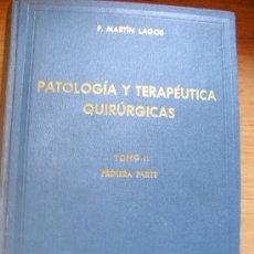 Libros de segunda mano - Patología y Terapéutica quirúrgicas - 26076436