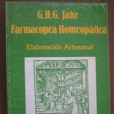 Libros de segunda mano: FARMACOPEA HOMEOPÁTICA. JAHR, G.H.G. 1987. MIRAGUANO. Lote 21223419
