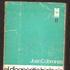 Livros em segunda mão: EL DIAGNOSTIC BIOLOGIC - JOAN COLOMINES. Lote 21342053