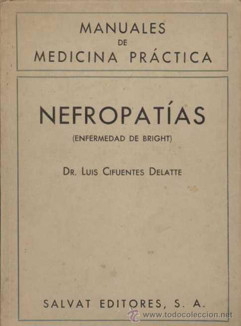 NEFROPATÍAS. 1943. LUIS CIFUENTES DELATTE (Libros de Segunda Mano - Ciencias, Manuales y Oficios - Medicina, Farmacia y Salud)