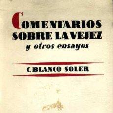 Libros de segunda mano - Comentarios sobre la vejez - Carlos Blanco Soler - 27544417